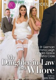 My Daughter-in-Law Is A Whore DVD porn movie from Marc Dorcel.