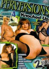 Perversions #4: Knocked Up Porn Movie