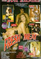 Fresh Meat Porn Movie