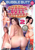 Bubble Butt Mothers 2 Porn Video
