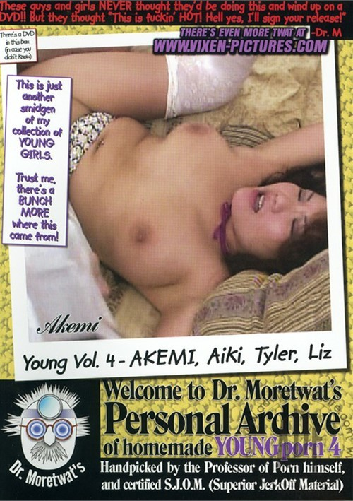 Dr. Moretwats Homemade Porno: Young Vol. 4