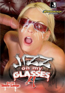 Jizz On My Glasses #4 Porn Movie