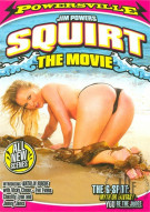 Squirt: The Movie Porn Video