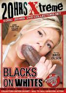 Blacks On Whites (5-Discs) Porn Movie