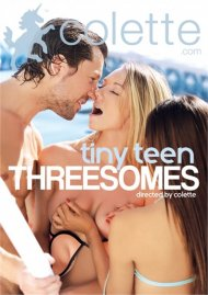 Tiny Teen Threesomes DVD porn movie from Colette.