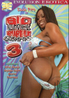 Big Black Bubble Butts 3 Porn Movie