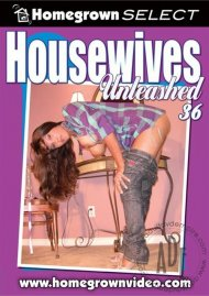 Housewives Unleashed 36 Porn Video
