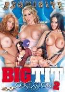 Big Tit Obsession 2 Porn Movie