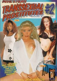 Transsexual Prostitutes 2 Porn Movie