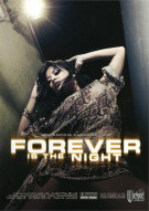 Forever Is The Night Porn Movie