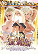 Blonde & Blonder Porn Video