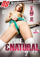 Pure & Natural 2 Porn Movie