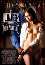 My Hotwifes First Interracial Porn Movie