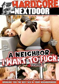 Neighbor I Want To Fuck 7, A Porn Movie