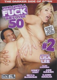 Who Gives A Fuck Shes Over 50 #2 Porn Movie