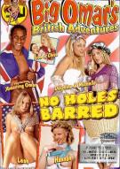 Big Omars No Holes Barred Porn Movie