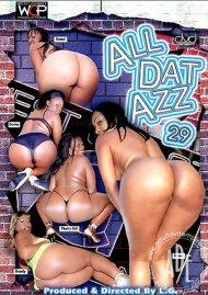 All Dat Azz 29 Porn Video