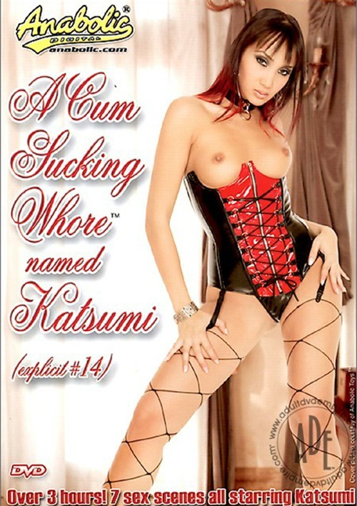 Cum Sucking Whore Named Katsumi, A