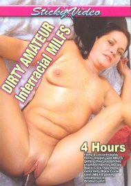 Dirty Amateur Interracial MILFS Porn Movie
