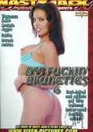 Ass Fuckin Brunettes 6 Porn Movie