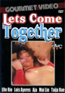Lets Come Together Porn Video