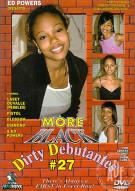 More Black Dirty Debutantes #27 Porn Movie