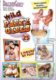 Dream Girls: Wild Party Girls #25 Porn Video