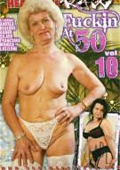 Fuckin At 50 #10 Porn Movie