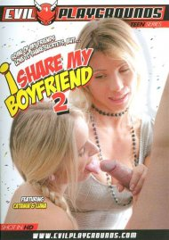 I Share My Boyfriend 2 Porn Movie