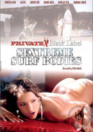 Sextreme Surf Bodies Porn Movie