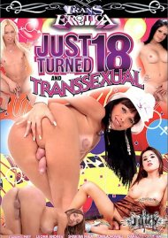 Just Turned 18 And Transsexual Porn Movie