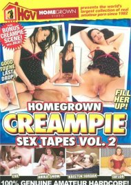 Homegrown Creampie Sex Tapes Vol. 2 Porn Video