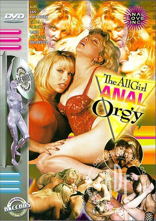 All Girl Anal Orgy, The