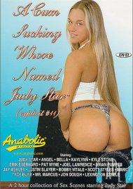 Cum Sucking Whore Named Judy Star, A Porn Movie