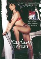 Kaylani Tonight  Porn Movie