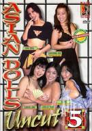 Asian Dolls Uncut Vol. 5 Porn Video
