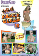 Dream Girls: Wild Party Girls #18 Porn Movie