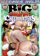 Big Bubble-Butt Cheerleaders 6 Porn Movie