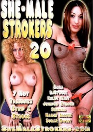 She-Male Strokers 20 Porn Movie