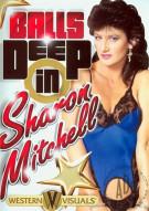 Balls Deep In Sharon Mitchell Porn Movie