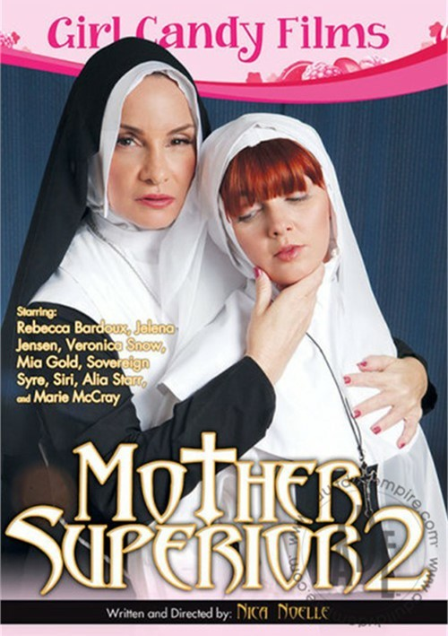 Mother Superior 2 Alia Star Sovereign Syre Veronica Snow