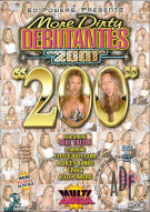 More Dirty Debutantes #200 Porn Movie