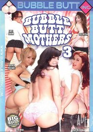 Bubble Butt Mothers 3 Porn Movie