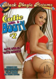 Cutie With A Booty #2 Porn Movie