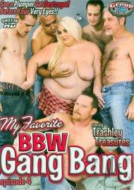 My Favorite BBW Gang Bang Ep. 4 Porn Movie