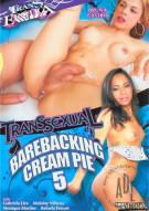 Transsexual Barebacking Cream Pie 5 Porn Video