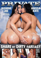 Share My Dirty Fantasy Porn Video