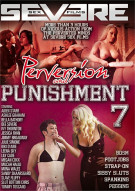 Perversion And Punishment 7 Porn Movie