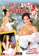 Here Cum The Brides 2 Porn Movie