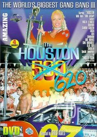 Worlds Biggest Gang Bang 3: The Houston 620 Porn Movie